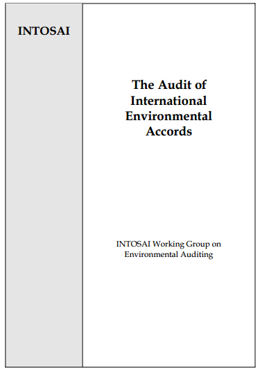 INTOSAI The Audit of International Environmental Accords