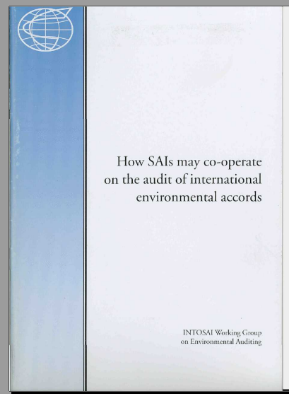 How SAIs may Co-Operate on the audit of International Environment accords